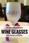 EASY Personalized Wine Glasses!