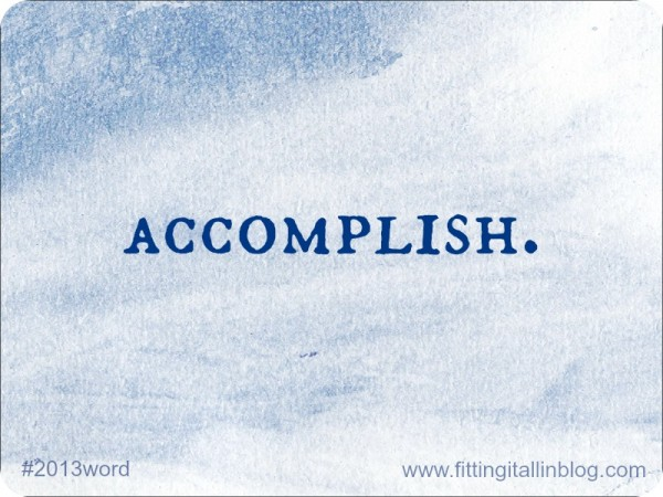 """accomplish"", ""2013 word"""