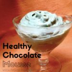 Healthy Chocolate Mousse Dessert
