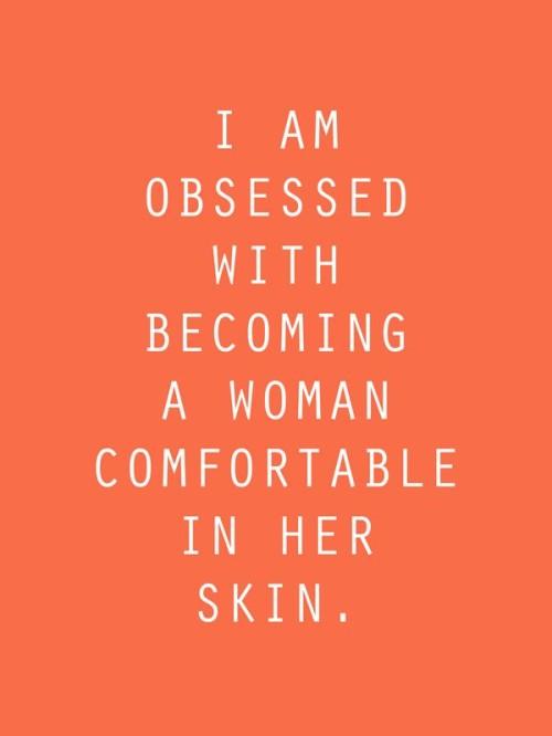 comfortable in my skin