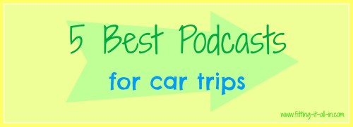 5 Best Podcasts For Car Trips