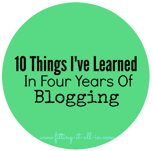 10 Things I've Learned In 4 Years Of Blogging