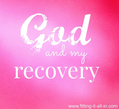 God and My Recovery