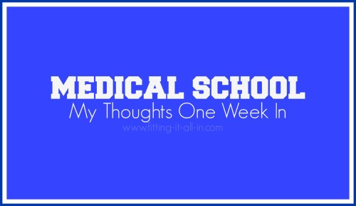 medical school week one