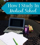 How I Study in Medical School