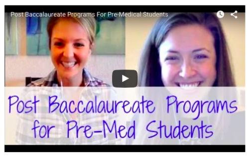 Post Baccalaureate Programs For Pre-Medical Students