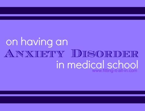 anxiety disorder in medical school