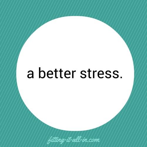 A Better Stress