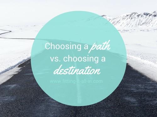 path vs destination