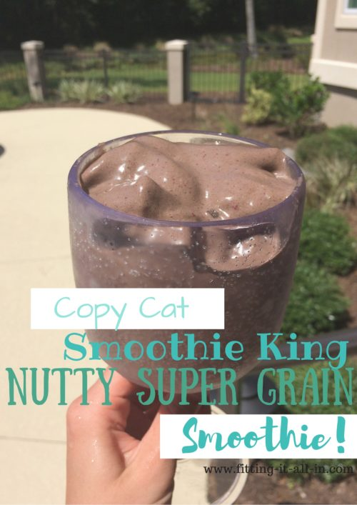 Copy Cat Smoothie King Nutty Supergrain Smoothie