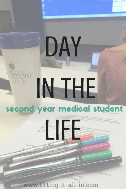 DAY IN THE LIFE - second year medical student