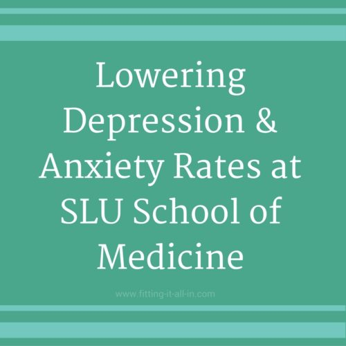 SLU Med Lowers Depression and Anxiety in Medical Students