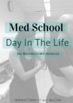 Med School Day In The Life | M2 Respiratory|