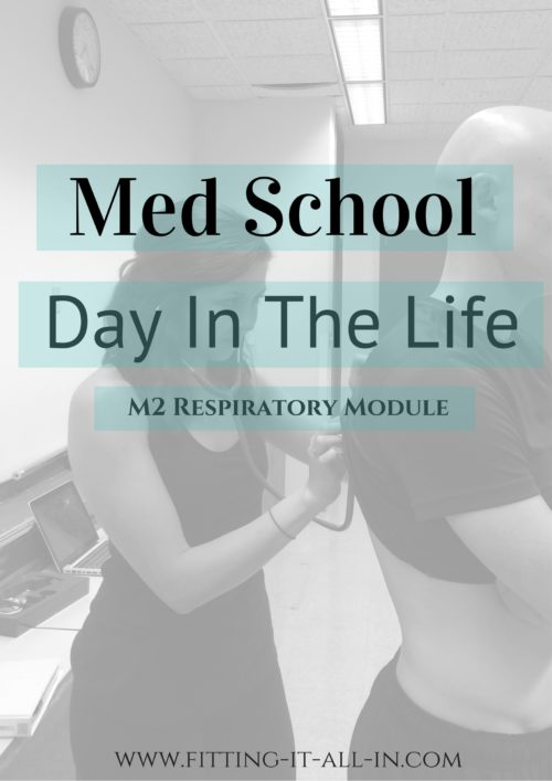 med-school-day-in-the-life-m2-respiratory