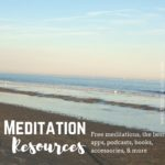 Meditation Resources: Free Meditations, Apps, Books, & Info