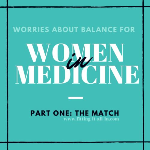 worries for women in medicine - The Match