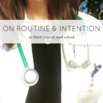 On Routine & Intention