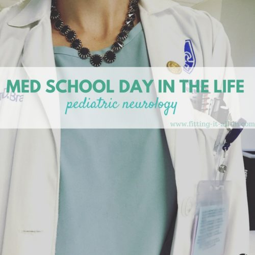 Med School Day In The Life - Pediatric Neurology