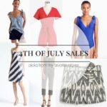Current Fashion Favs + 4th of July Sales