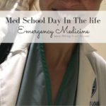 Med School Day In The Life: Emergency Medicine