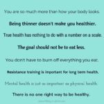 8 Reminders About Your Body Image, Burning Calories, and True Health.