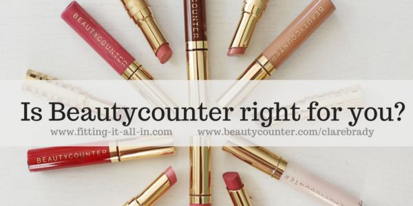 Is Beautycounter Right For You?