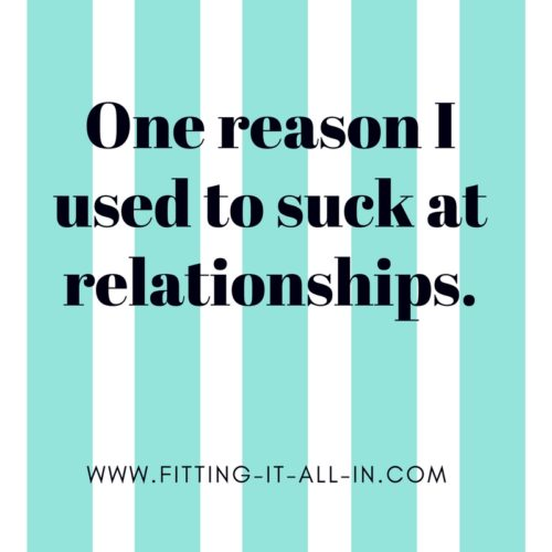 how much should i put up with in a relationship