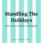 Handling the holidays with an Eating Disorder