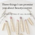 Three Things I Can Promise You About Beautycounter – And They Might Surprise You!