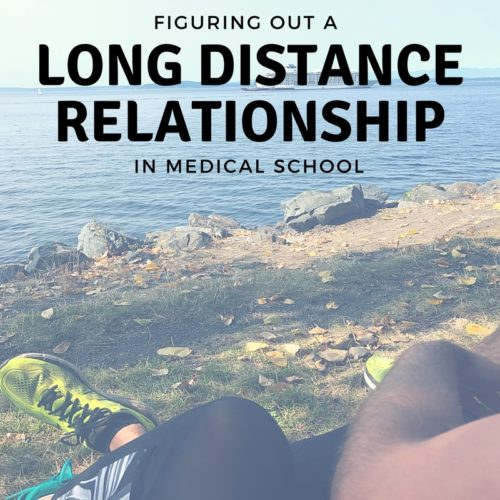 Dating a med student long distance