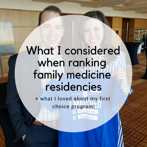 What To Consider When Ranking Family Medicine Residency Programs