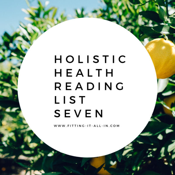 Holistic Health Reading List 7